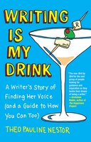 Writing Is My Drink - Theo Pauline Nestor