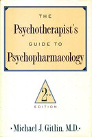 Psychotherapist'S Guide To Psychopharmacology - Michael J. Gitlin