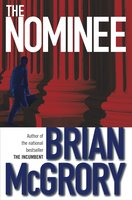 The Nominee - Brian McGrory