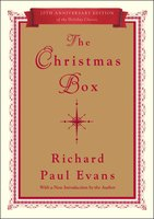 The Christmas Box: 20th Anniversary Edition - Richard Paul Evans