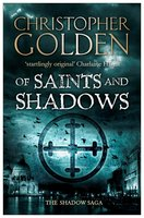 Of Saints and Shadows - Christopher Golden