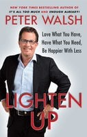 Lighten Up - Peter Walsh
