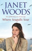 Where Seagulls Soar - Janet Woods