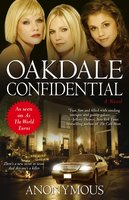 Oakdale Confidential - Anonymous