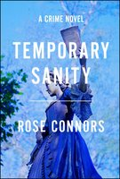 Temporary Sanity - Rose Connors