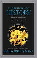 The Lessons of History - Will Durant,Ariel Durant