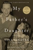 My Father's Daughter: A Memoir - Tina Sinatra