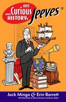 Just Curious About History, Jeeves - Erin Barrett,Jack Mingo