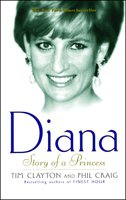 Diana: Story of a Princess - Tim Clayton,Phil Craig
