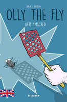 Olly the Fly #2: Olly the Fly Gets Smacked - Søren S. Jakobsen