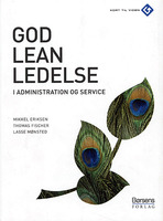 God leanledelse i administration og service - Lasse Mønsted, Thomas Fischer, Mikkel Eriksen