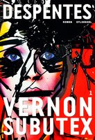 Vernon Subutex 1 - Virginie Despentes