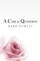 A Case in Question - Herb Hamlet