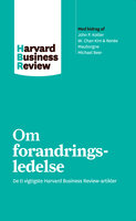 Om forandringsledelse - Harvard Business Review