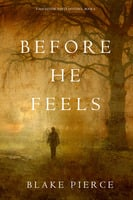 Before He Feels - Blake Pierce