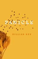 Panicle - Gillian Sze