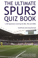 The Ultimate Spurs Quiz Book - Chris Cowlin