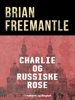 Charlie og russiske rose - Brian Freemantle