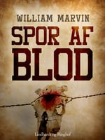 Spor af blod - William Marvin