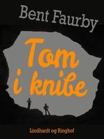 Tom i knibe - Bent Faurby