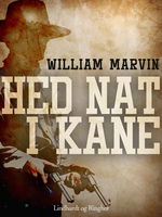 Hed nat i Kane - William Marvin