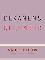 Dekanens december - Saul Bellow