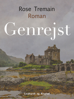 Genrejst - Rose Tremain