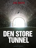 Den store tunnel - Jan Dorph