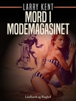 Mord i modemagasinet - Larry Kent