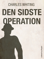 Den sidste operation - Charles Whiting