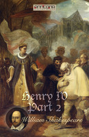 Henry IV, Part 2 - William Shakespeare