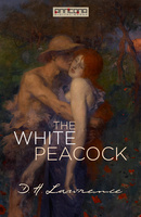 The White Peacock - D.H. Lawrence