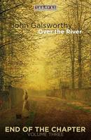 Over the River - John Galsworthy
