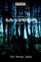 The Works of H.P. Lovecraft Vol. II - The Dream Cycle - H.P. Lovecraft