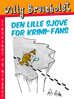 Den lille sjove for krimi-fans - Willy Breinholst
