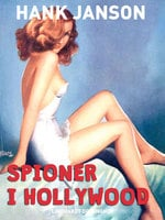 Spioner i Hollywood - Hank Janson
