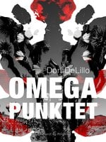 Omegapunktet - Don DeLillo