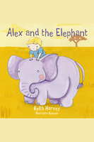 Alex and the Elephant - Keith Harvey