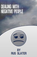 Dealing with Negative People - Rus Slater