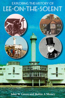 Exploring the History of Lee-on-the-Solent - John W. Green