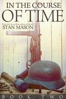 In the Course of Time: Book Two - Stan Mason