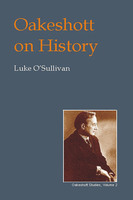 Oakeshott on History - Luke O'Sullivan