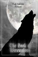 Paul Andrews Presents - The Book of Werewolves - Paul Andrews