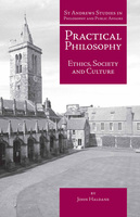 Practical Philosophy - John Haldane