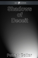 Shadows of Deceit - Patrick Cotter