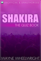 Shakira - The Quiz Book - Wayne Wheelwright