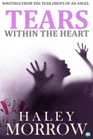 Tears Within The Heart - Haley Morrow