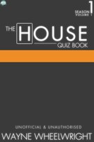 The House Quiz Book Season 1 Volume 1 - Wayne Wheelwright