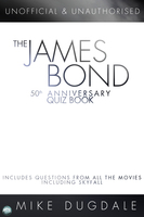 The James Bond 50th Anniversary Quiz Book - Mike Dugdale