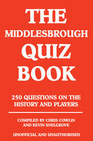 The Middlesbrough Quiz Book - Chris Cowlin